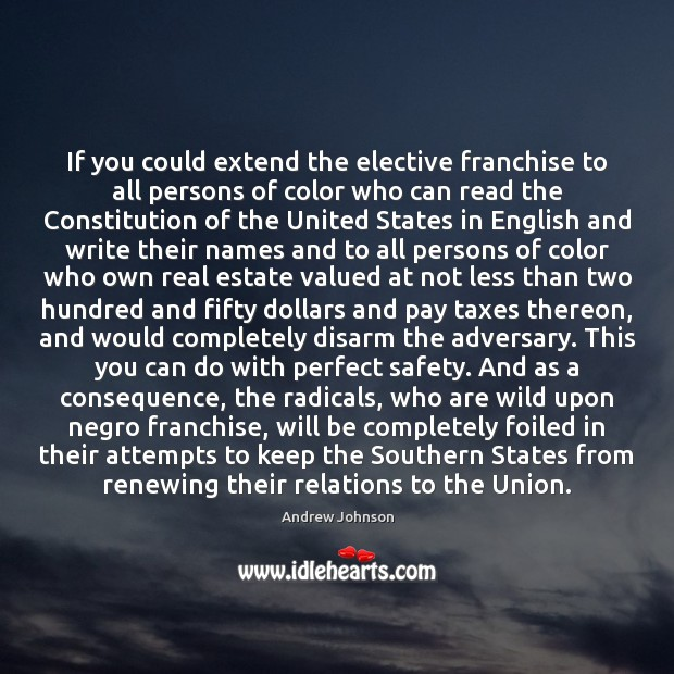 Image, If you could extend the elective franchise to all persons of color