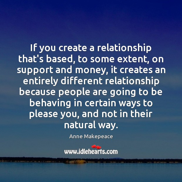 Image, If you create a relationship that's based, to some extent, on support