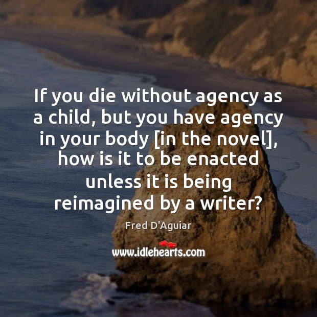 If you die without agency as a child, but you have agency Image