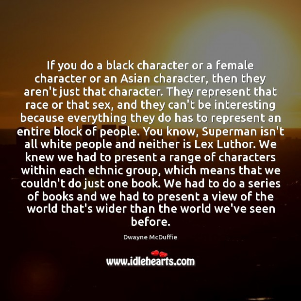 Image, If you do a black character or a female character or an