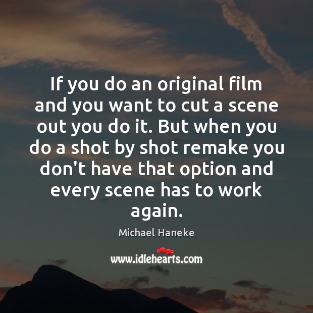 Image, If you do an original film and you want to cut a