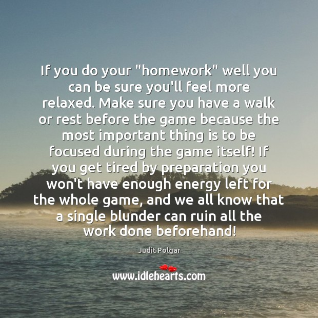 Picture Quote by Judit Polgar