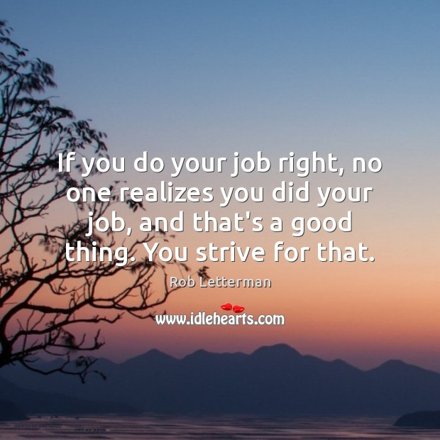 If you do your job right, no one realizes you did your Image