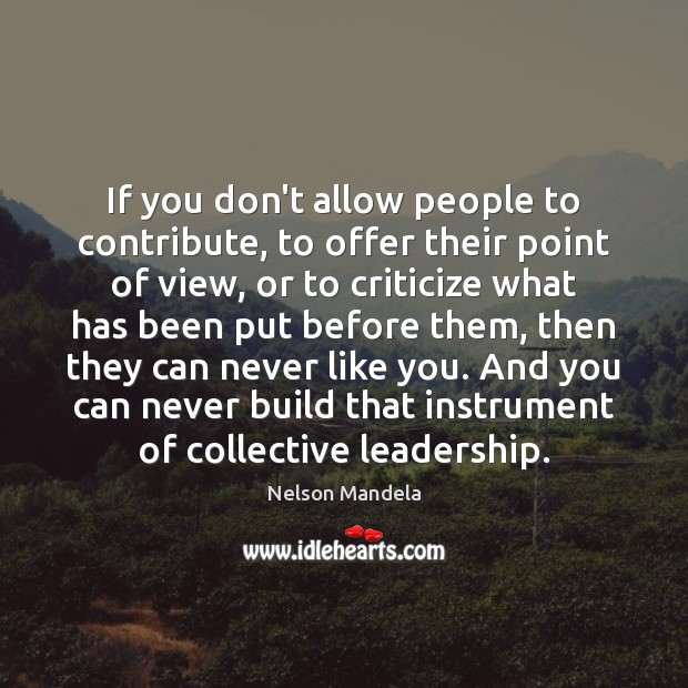 If you don't allow people to contribute, to offer their point of Image