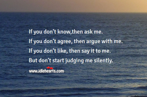 Image, Do not judge me silently
