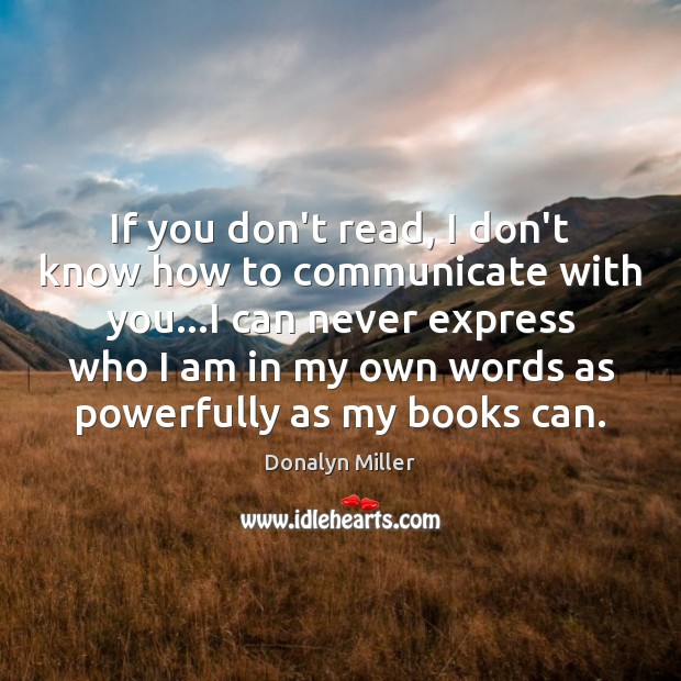 If you don't read, I don't know how to communicate with you… Image