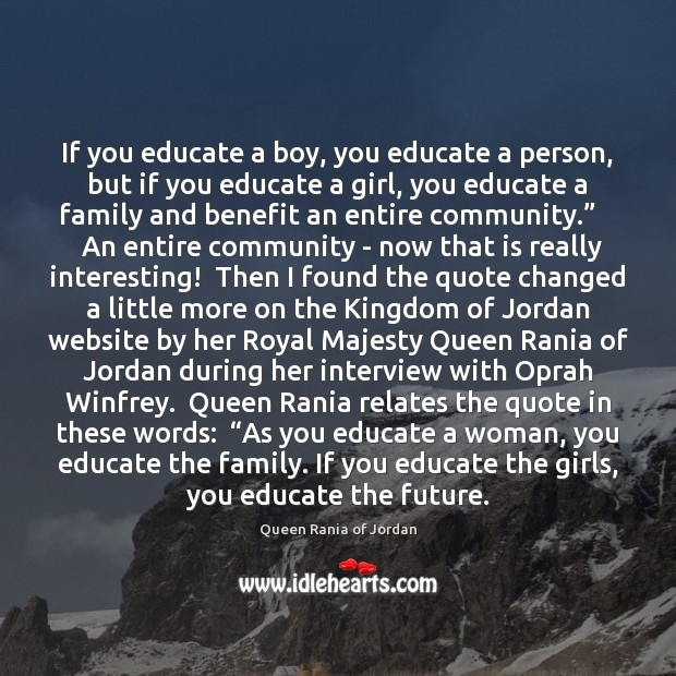 If you educate a boy, you educate a person, but if you Image