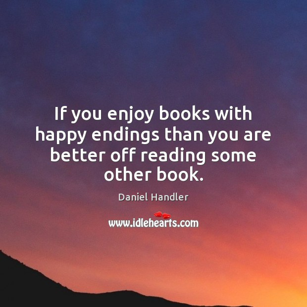 If you enjoy books with happy endings than you are better off reading some other book. Image