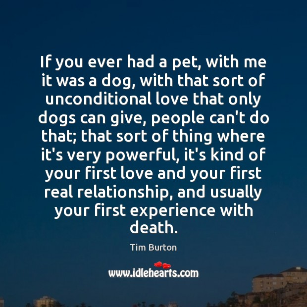 If you ever had a pet, with me it was a dog, Image