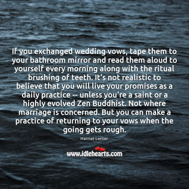 Image, If you exchanged wedding vows, tape them to your bathroom mirror and