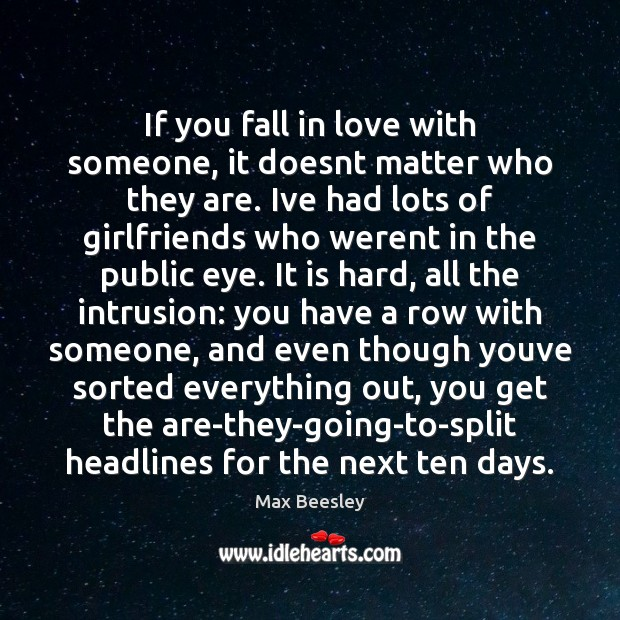If you fall in love with someone, it doesnt matter who they Image