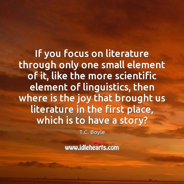 If you focus on literature through only one small element of it, Image