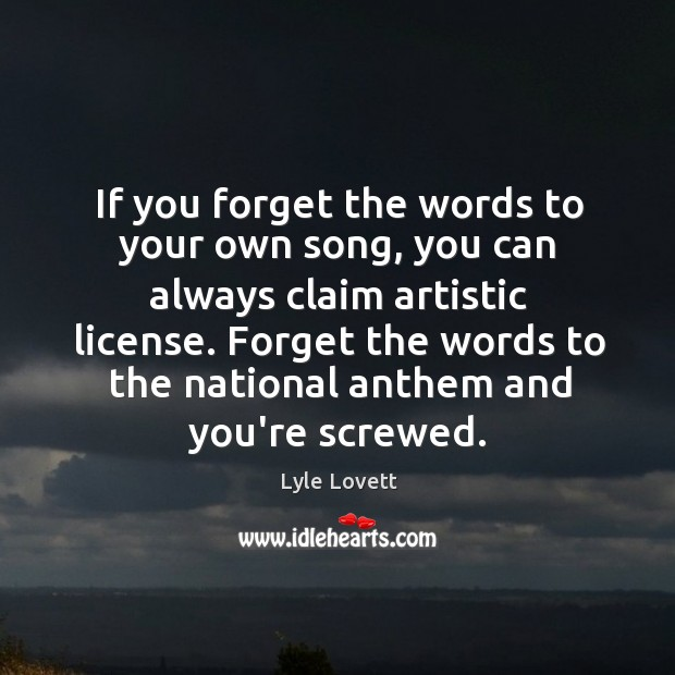 If you forget the words to your own song, you can always Image