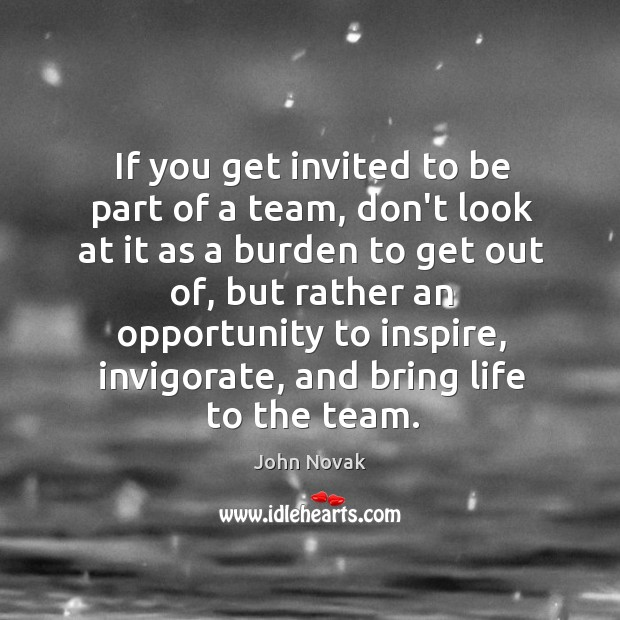 If you get invited to be part of a team, don't look Image