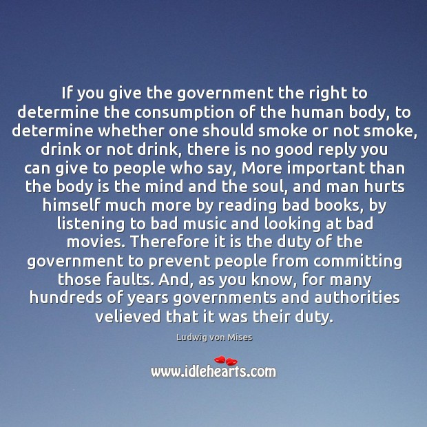 If you give the government the right to determine the consumption of Image