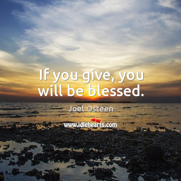 Image, If you give, you will be blessed.
