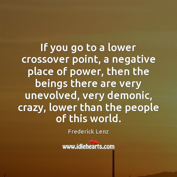 Image, If you go to a lower crossover point, a negative place of