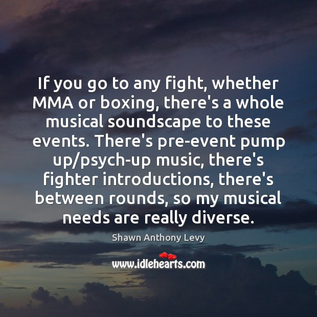 Image, If you go to any fight, whether MMA or boxing, there's a