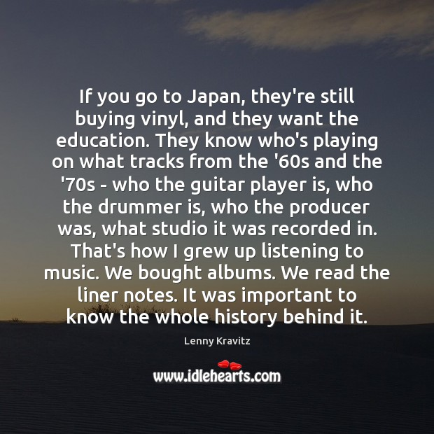 Image, If you go to Japan, they're still buying vinyl, and they want