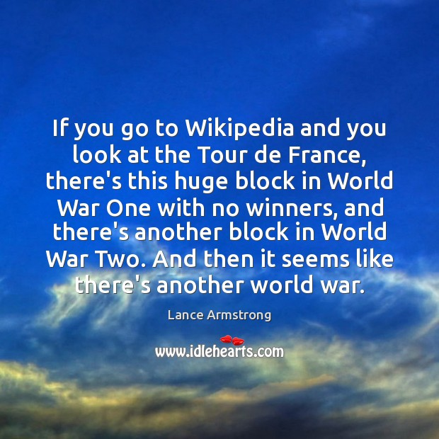 If you go to Wikipedia and you look at the Tour de Image