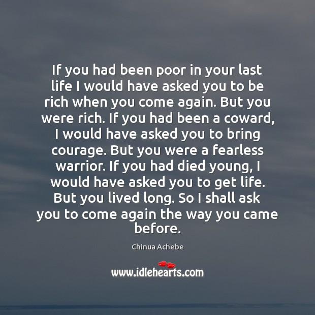 If you had been poor in your last life I would have Image