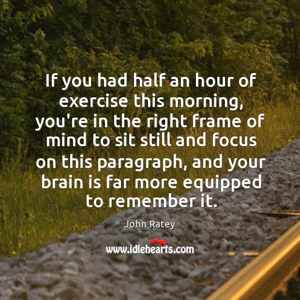 Image, If you had half an hour of exercise this morning, you're in