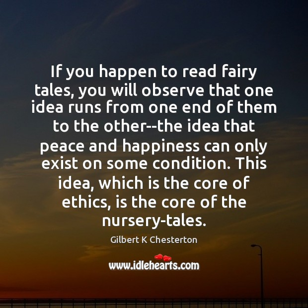 If you happen to read fairy tales, you will observe that one Image