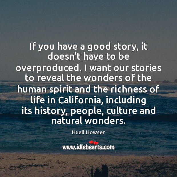 If you have a good story, it doesn't have to be Image
