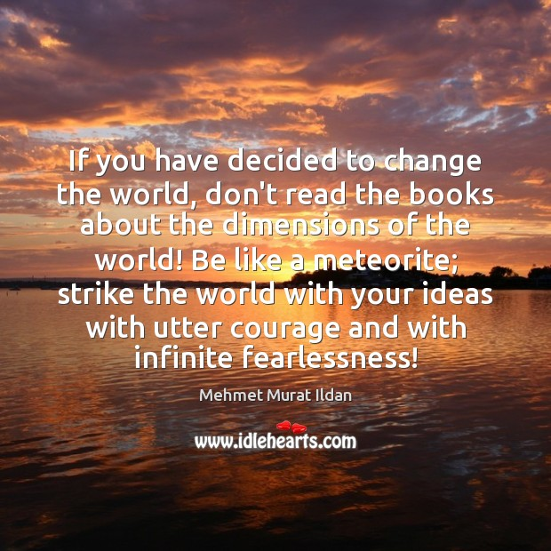 Image, If you have decided to change the world, don't read the books