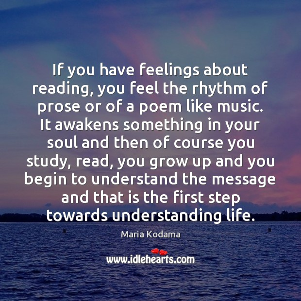 Image, If you have feelings about reading, you feel the rhythm of prose