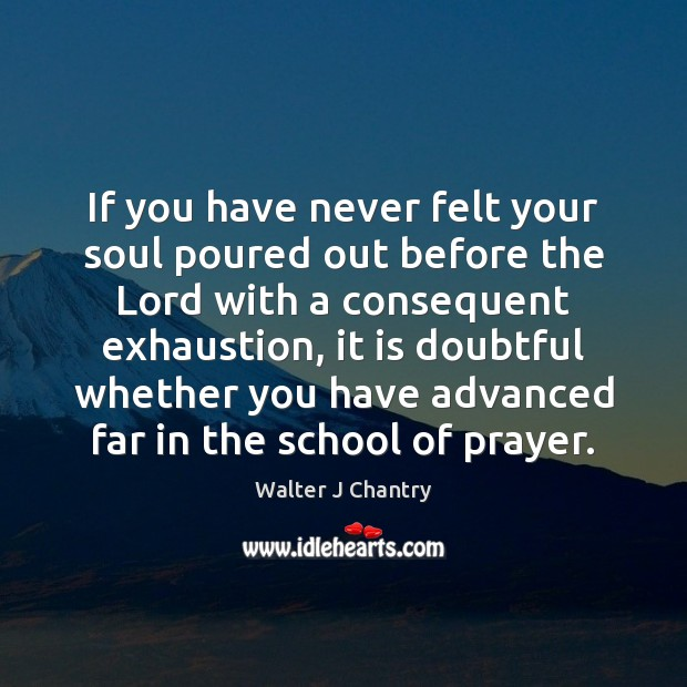 If you have never felt your soul poured out before the Lord Image