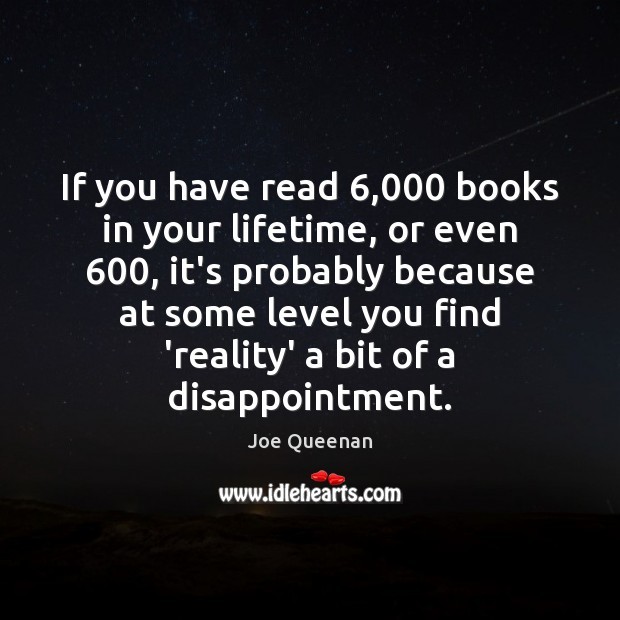 Image, If you have read 6,000 books in your lifetime, or even 600, it's probably