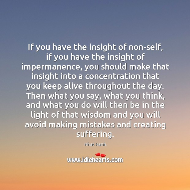 Image, If you have the insight of non-self, if you have the insight
