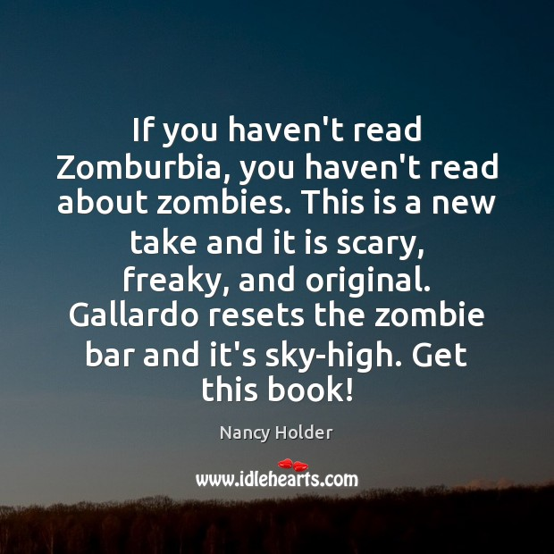 Image, If you haven't read Zomburbia, you haven't read about zombies. This is