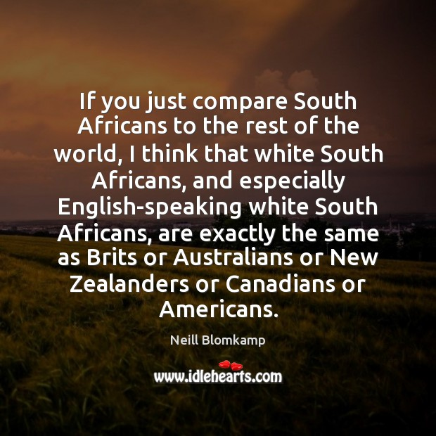 If you just compare South Africans to the rest of the world, Image