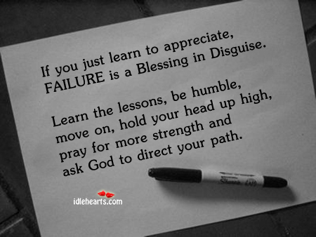 If You Just Learn To Appreciate, Failure…