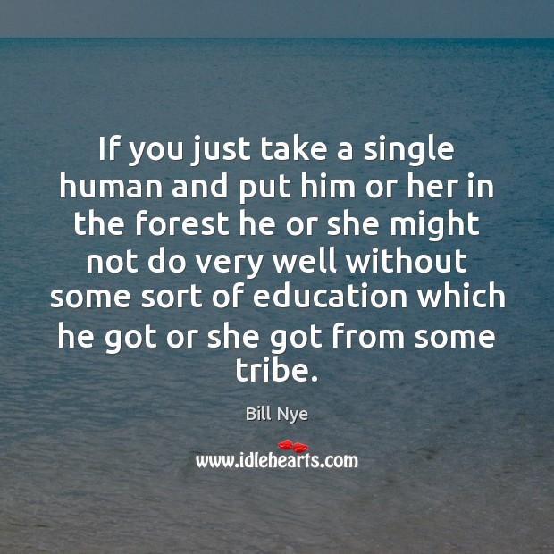 If you just take a single human and put him or her Image