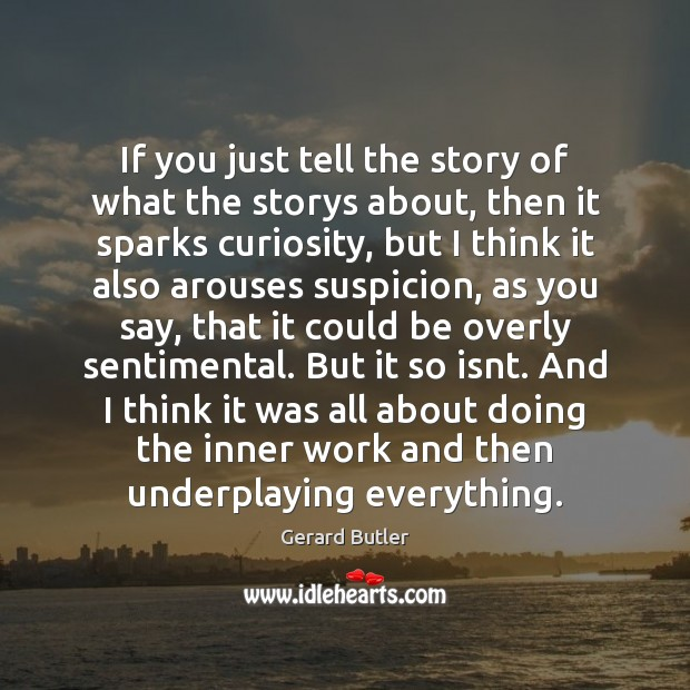 If you just tell the story of what the storys about, then Image