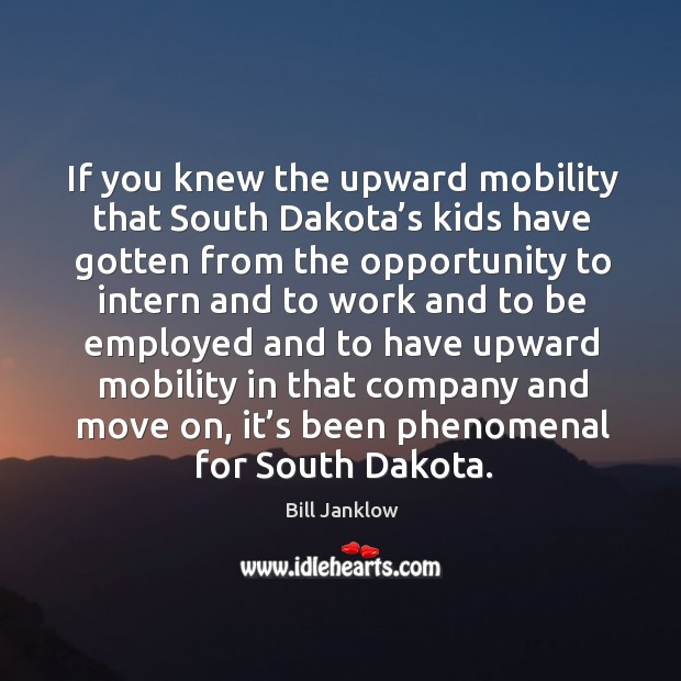 Image, If you knew the upward mobility that south dakota's kids have gotten from the opportunity