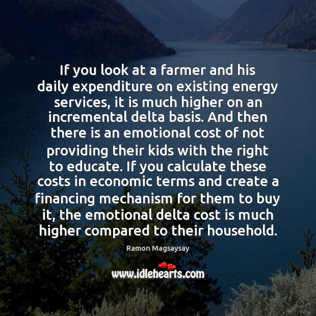 Image, If you look at a farmer and his daily expenditure on existing