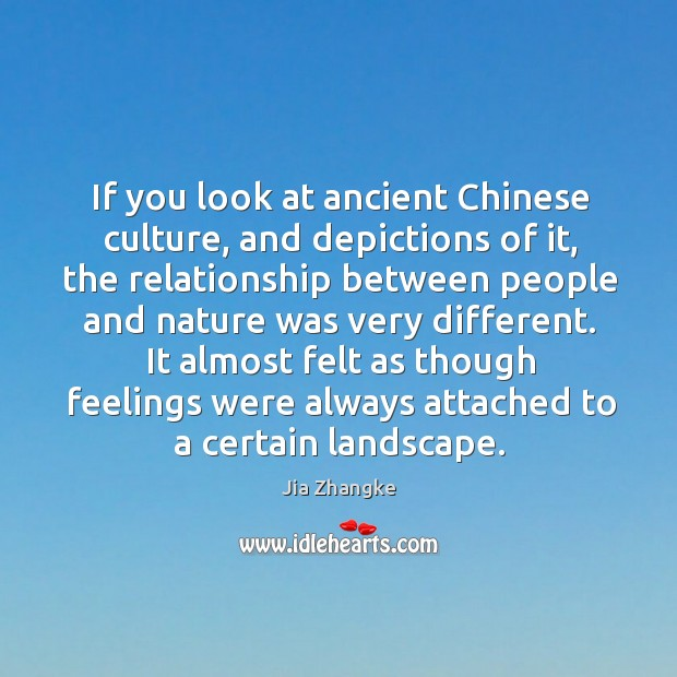 If you look at ancient Chinese culture, and depictions of it, the Image