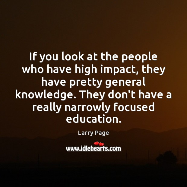 If you look at the people who have high impact, they have Image