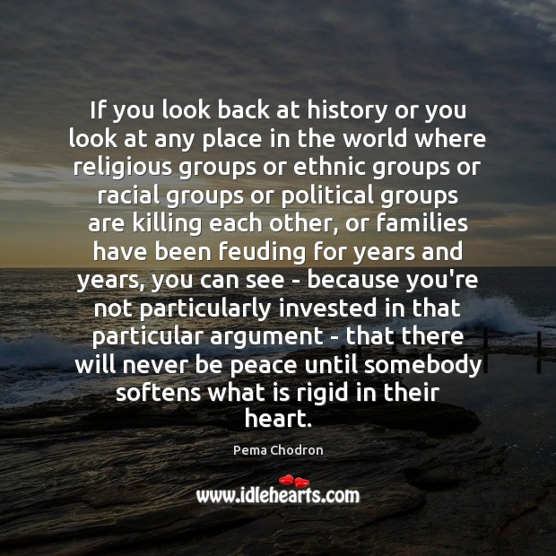 Image, If you look back at history or you look at any place