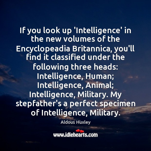 If you look up 'Intelligence' in the new volumes of the Encyclopeadia Image