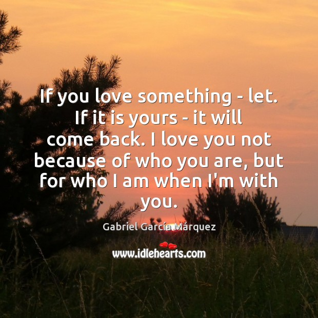 If you love something – let. If it is yours – it Image