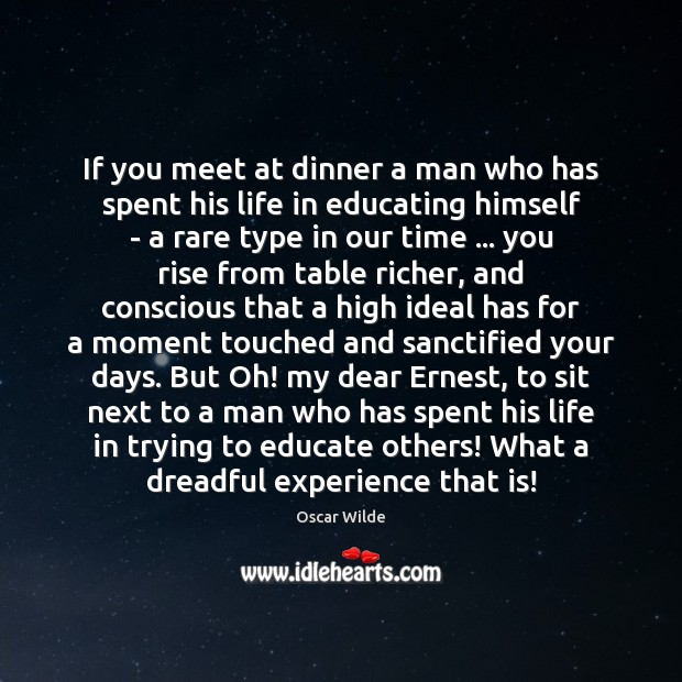 If you meet at dinner a man who has spent his life Image