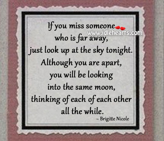 If You Miss Someone Who Is Far Away