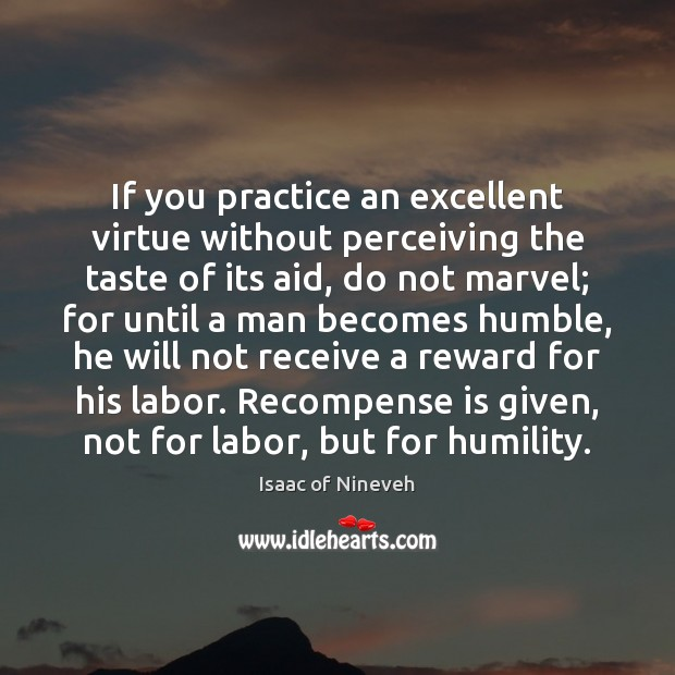 Image, If you practice an excellent virtue without perceiving the taste of its