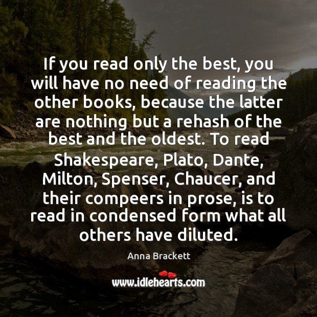 Image, If you read only the best, you will have no need of