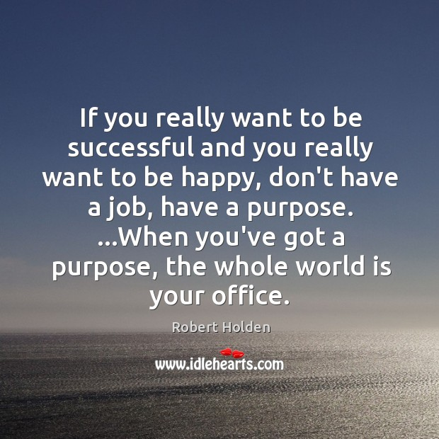 If you really want to be successful and you really want to Image